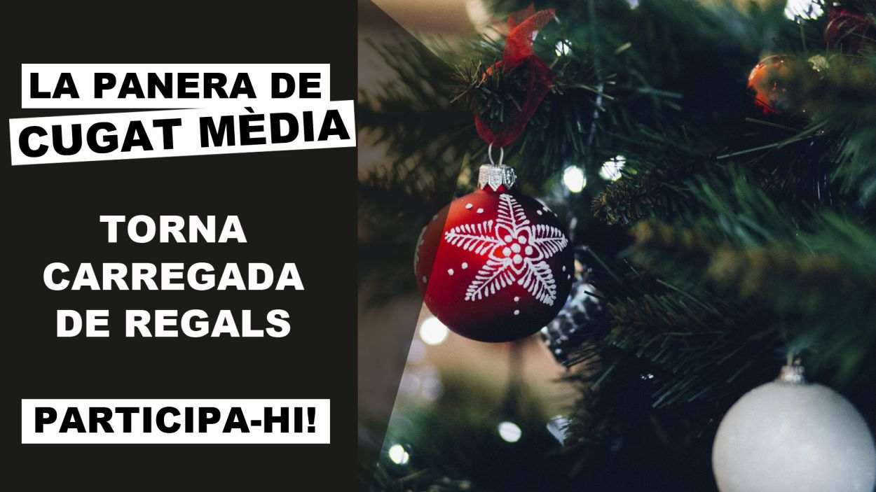La panera de Cugat Mèdia torna carregada de regals / Foto: Cugat Mèdia