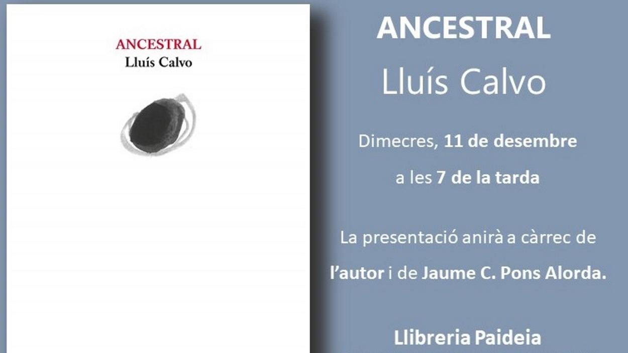Presentació de llibre: 'Ancestral', de Lluís Calvo