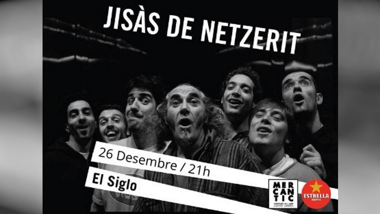 Nadal: 'Jisàs de Netzerit' amb Pau Riba + De Mortimers