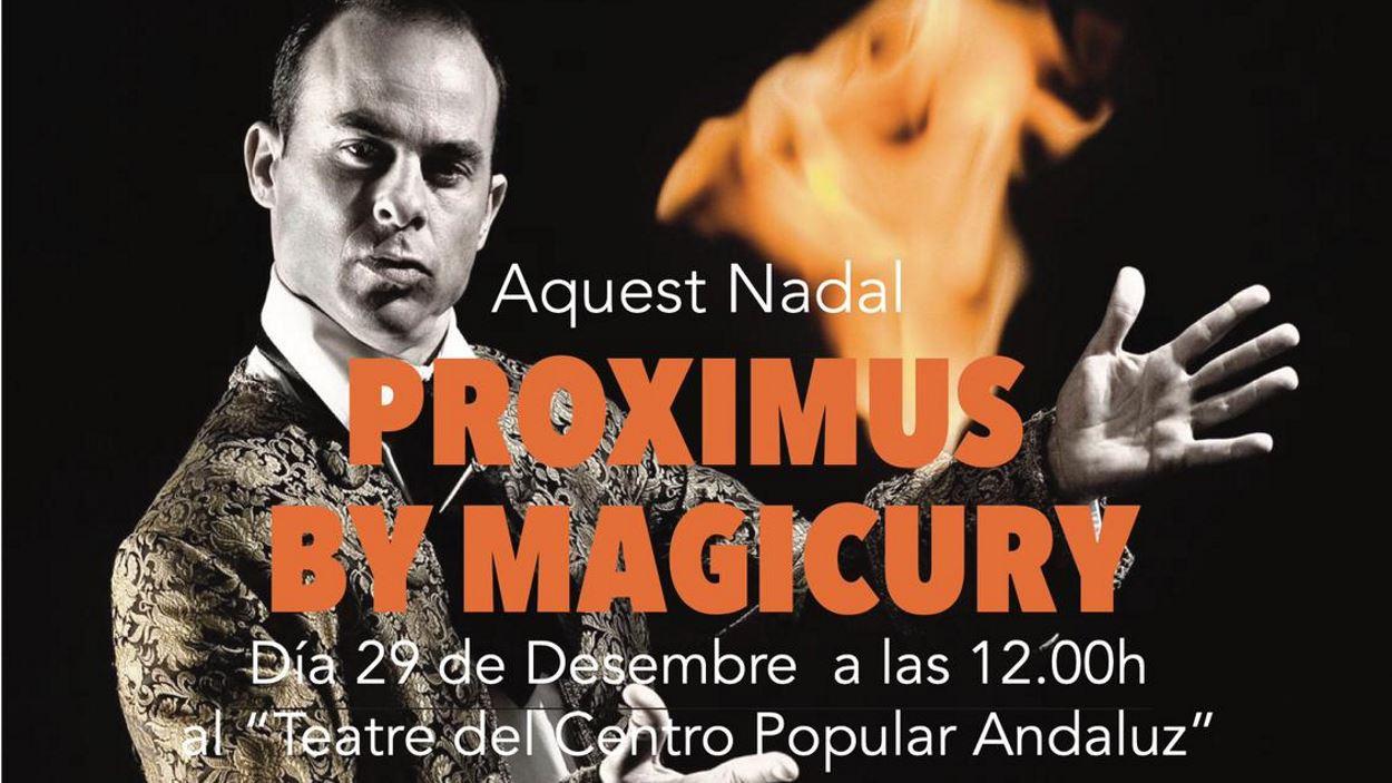 Nadal: Màgia: 'Proximus by Magicury'