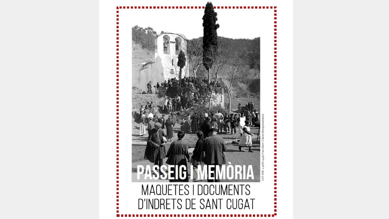 Exposició: 'Passeig i Memòria. Maquetes i documents d'indrets de Sant Cugat'