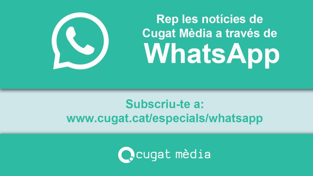 Cugat Mèdia ofereix un servei per rebre notícies i avisos per Whatsapp