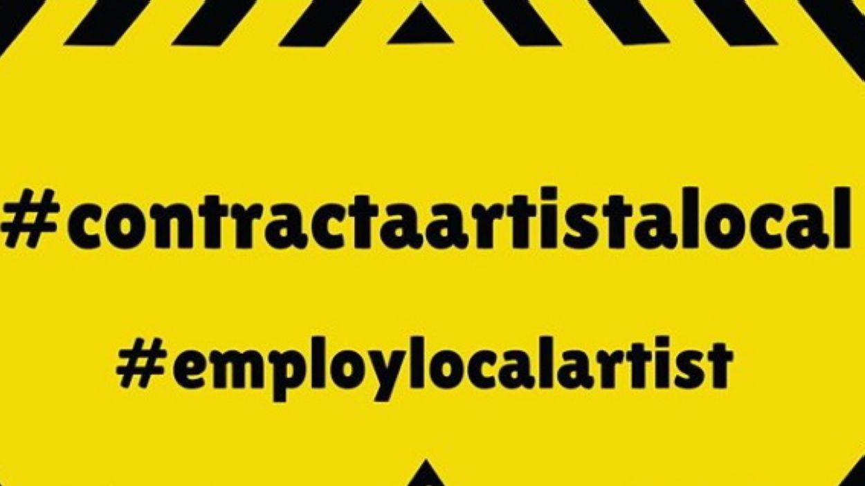 Eslògan de la campanya 'Contracta artista local' / Font: Icar Toset