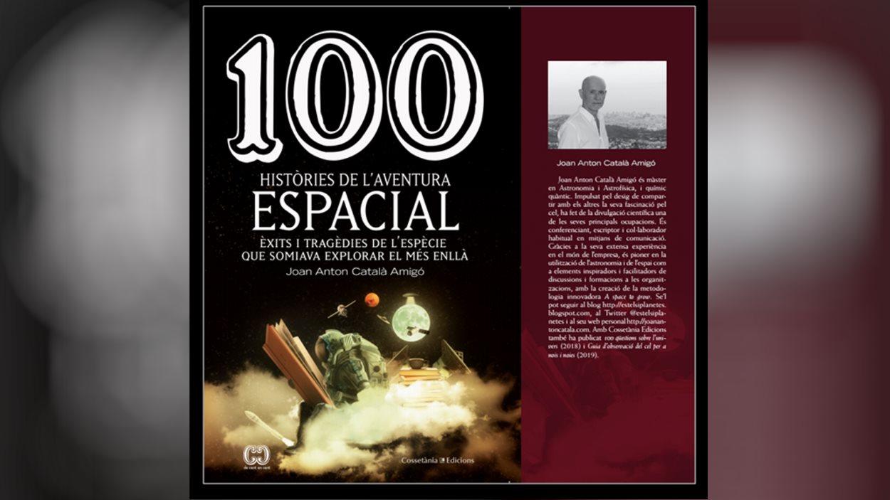Presentació del llibre '100 històries de l'aventura espacial', de Joan Anton Català