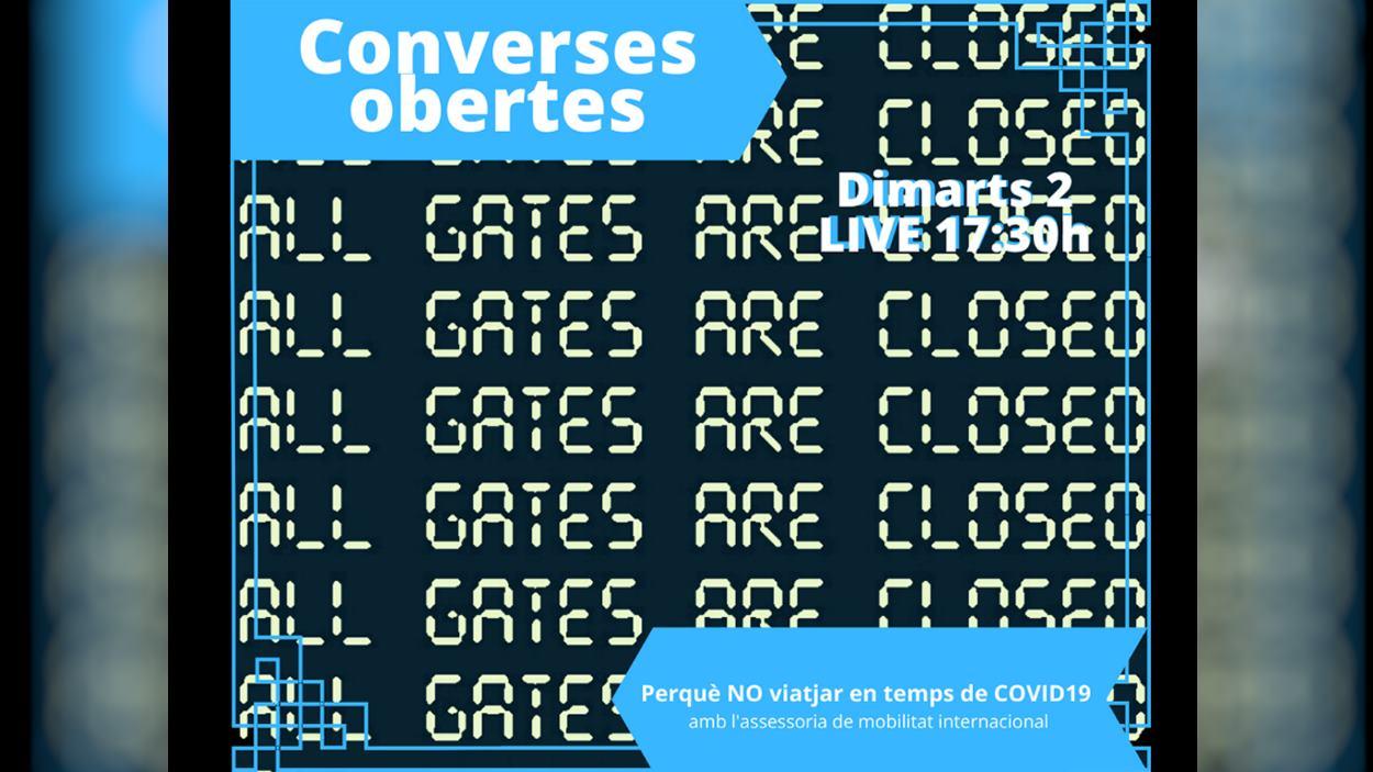 Converses obertes: 'Perquè no viatjar en temps de Covid-19'