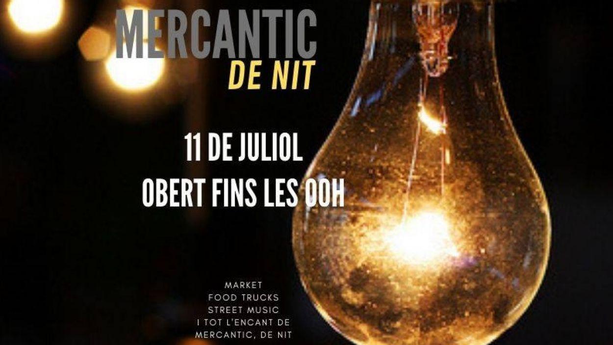 El cartell del 'Mercantic de nit' / Foto: Mercantic