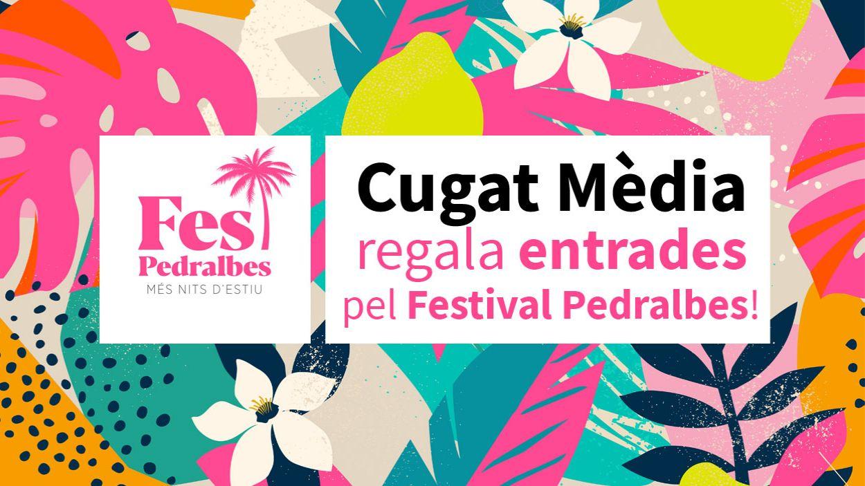 Aconsegueix unes entrades dobles pel Festival Pedralbes amb Cugat Mèdia
