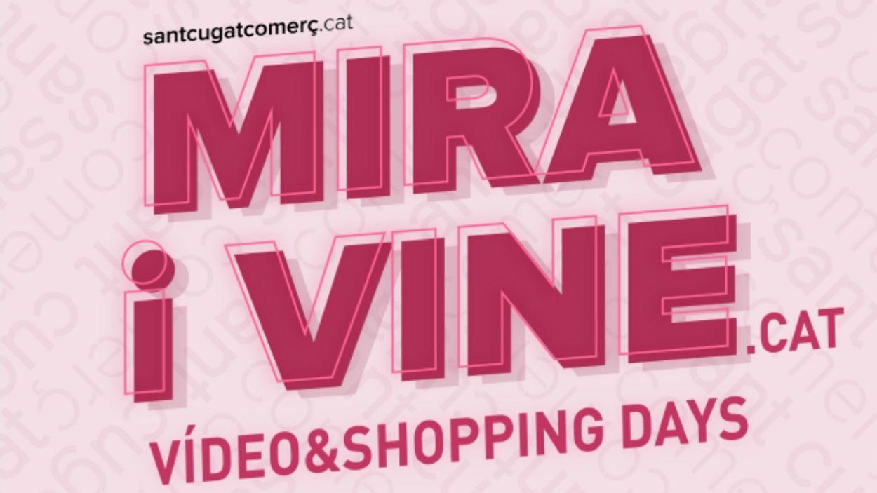 Les rebaixes d'estiu començaran a Sant Cugat amb la campanya 'MIRA I VINE- Vídeo & Shopping Days' de Sant Cugat Comerç