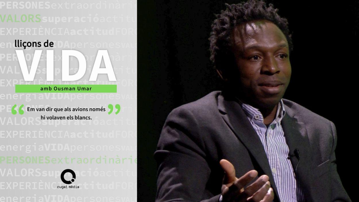 Ousman Umar protagonitza el tercer capítol del 'Lliçons de Vida' / Foto: Cugat Mèdia