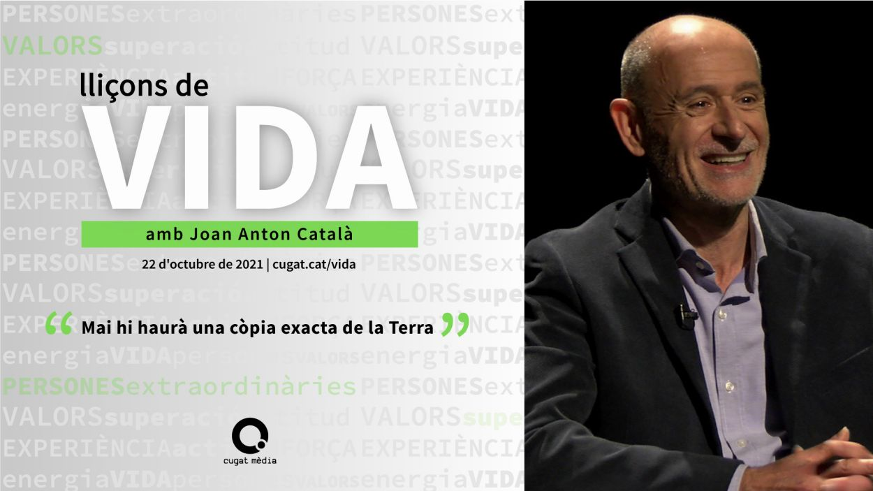 El 'Lliçons de vida' continua amb una conversa amb Joan Anton Català, divulgador científic