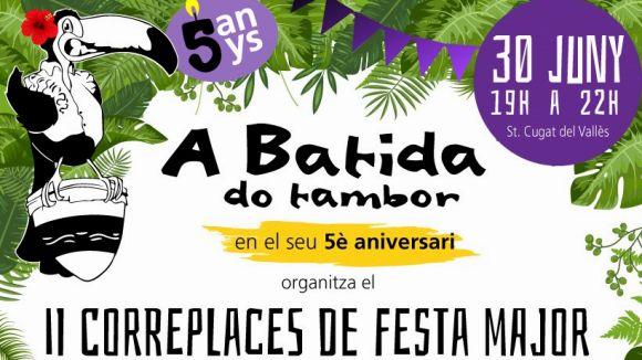 A Batida do Tambor celebrarà el cinquè aniversari amb un correplaces a la Festa Major