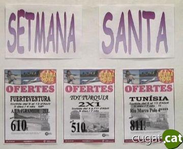 Les agències han fet les seves tradicionals ofertes de Setmana Santa