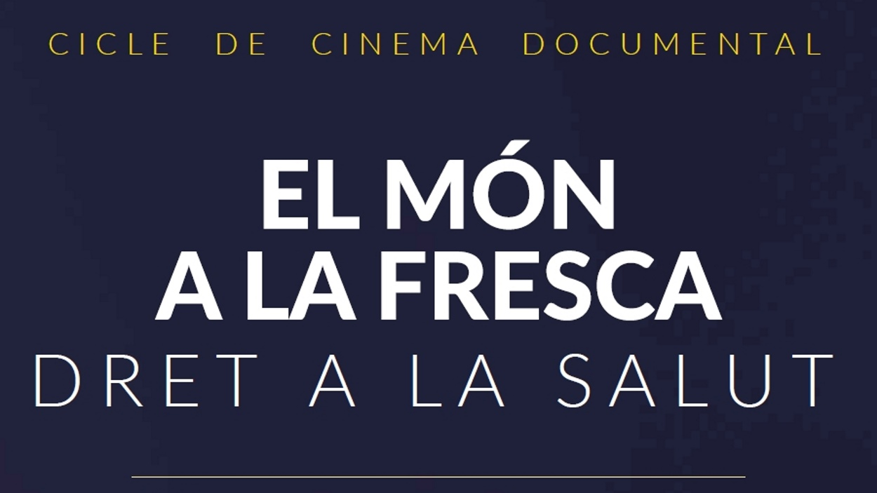 Cinema documental 'El món a la fresca': 'A luta continua'