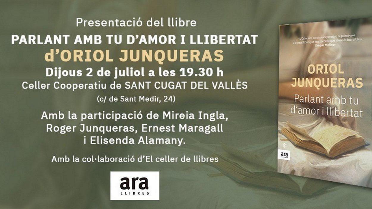 Presentació de llibre: 'Parlant amb tu d'amor i llibertat', d'Oriol Junqueras