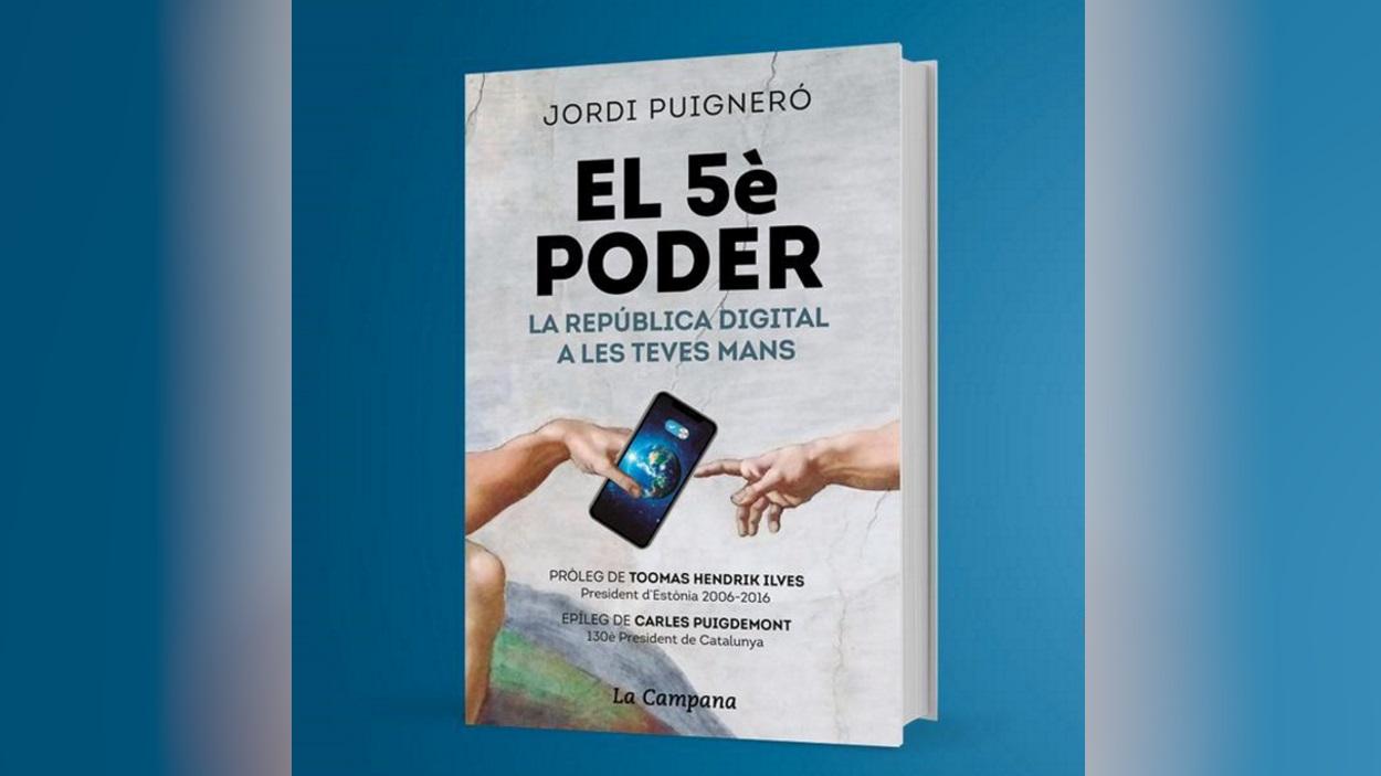 Presentació de llibre: 'El 5è poder: La República Digital a les teves mans', de Jordi Puigneró