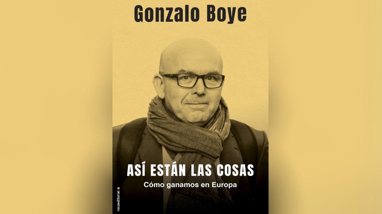 Presentació de llibre: 'Así están las cosas', de Gonzalo Boye