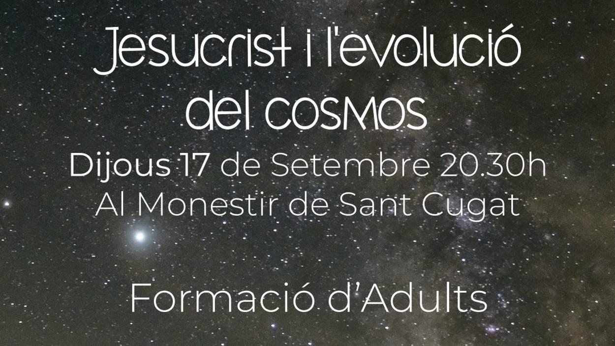 Xerrada Temps de la Creació: 'Jesucrist i l'evolució del cosmos'