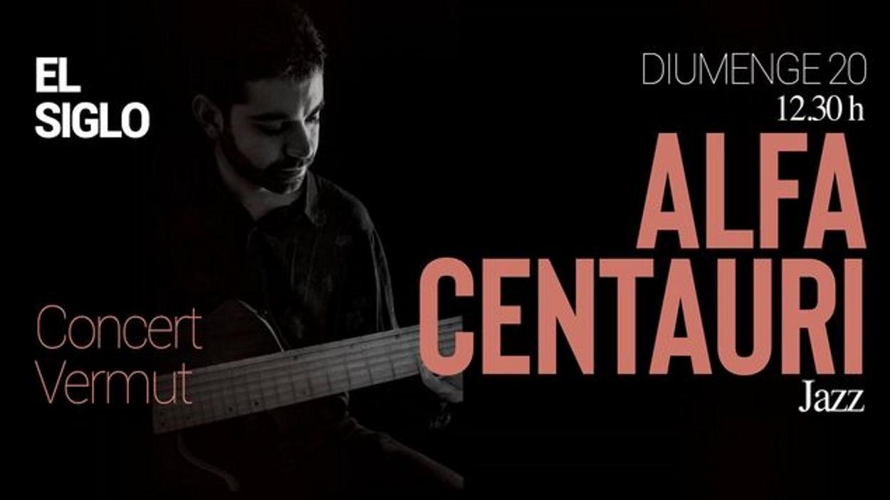 Concert-vermut a El Siglo: Alfa Centauri