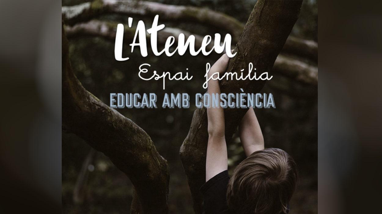 Xerrades Espai Família: 'Educar amb consciència'