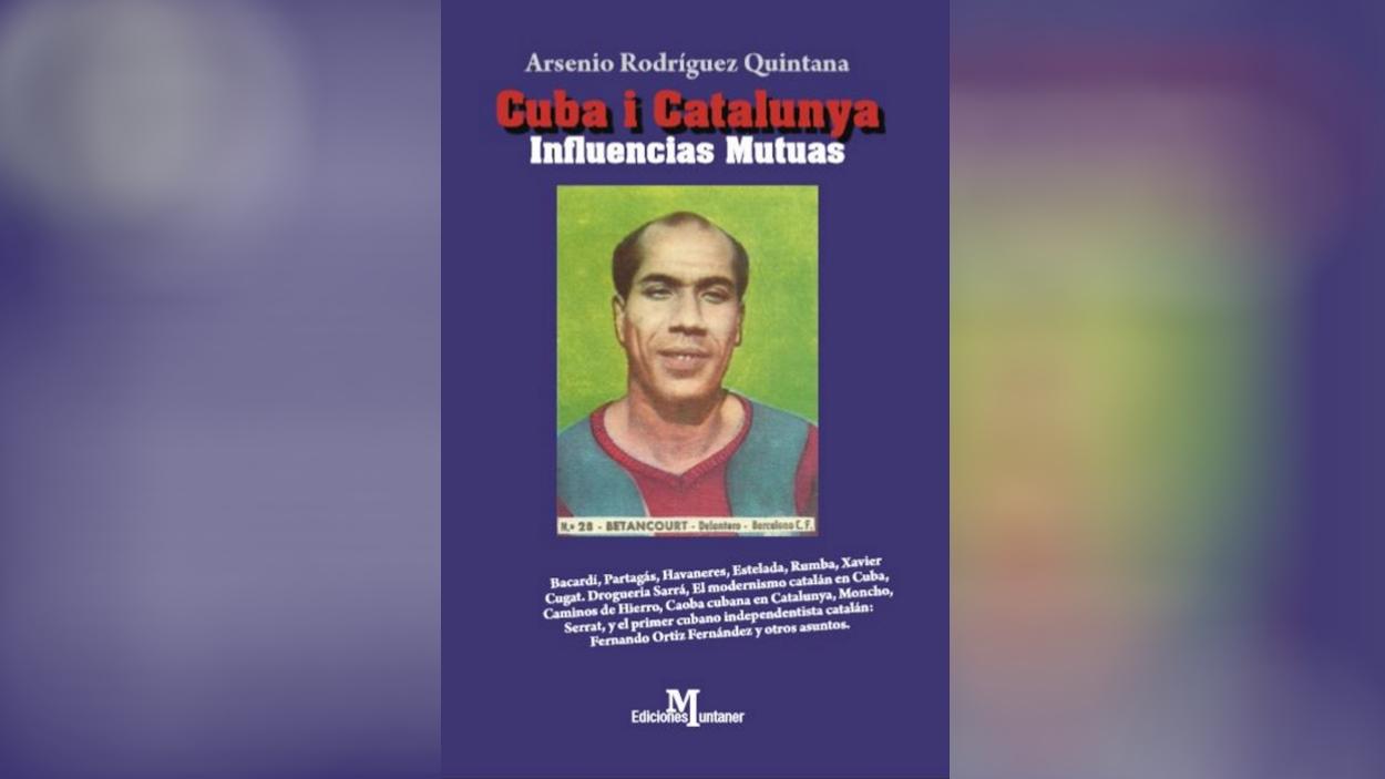 Presentació de llibre: 'Cuba i Catalunya, influencias mutuas', d'Arsenio Rodríguez Quintana