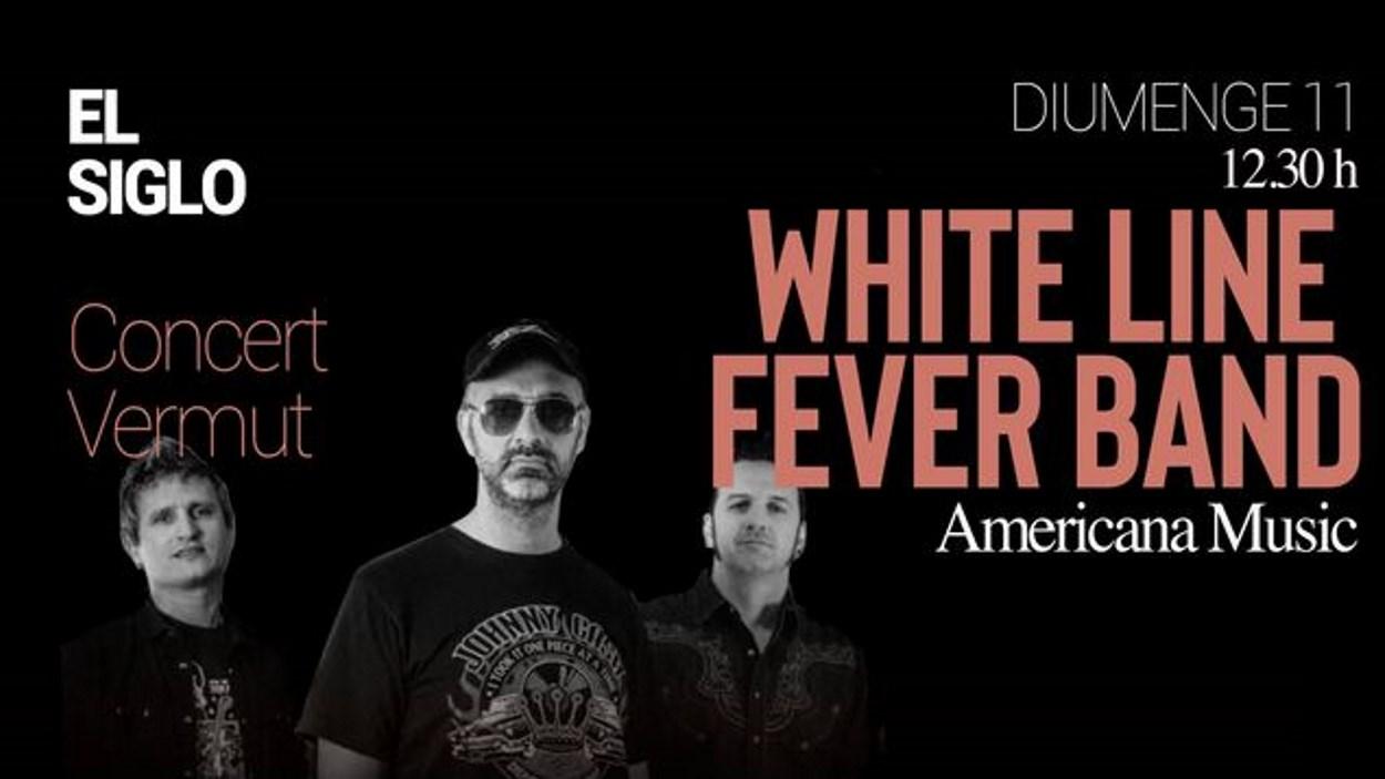 Concert-vermut a El Siglo: White Line Fever Band