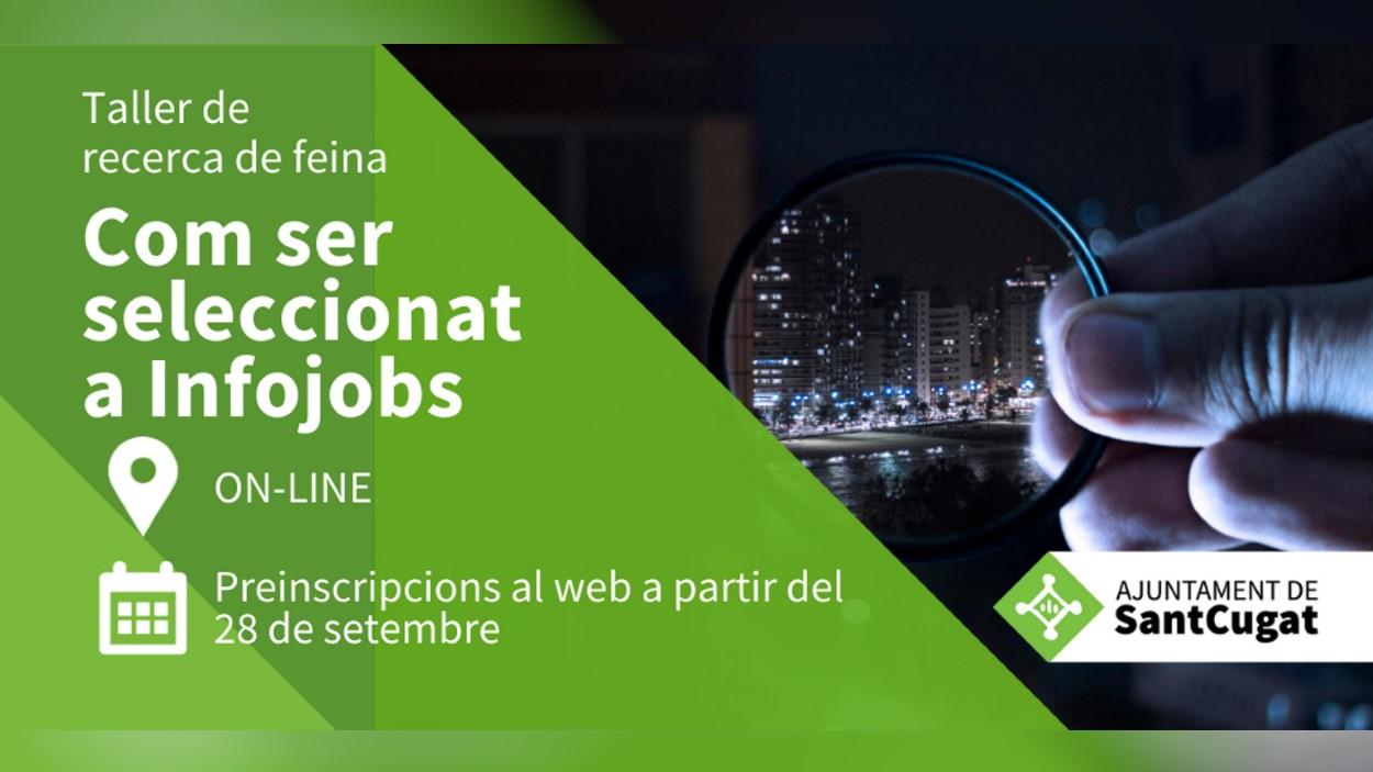 Taller de recerca de feina: 'Com ser seleccionat a Infojobs. 70% d'efectivitat'