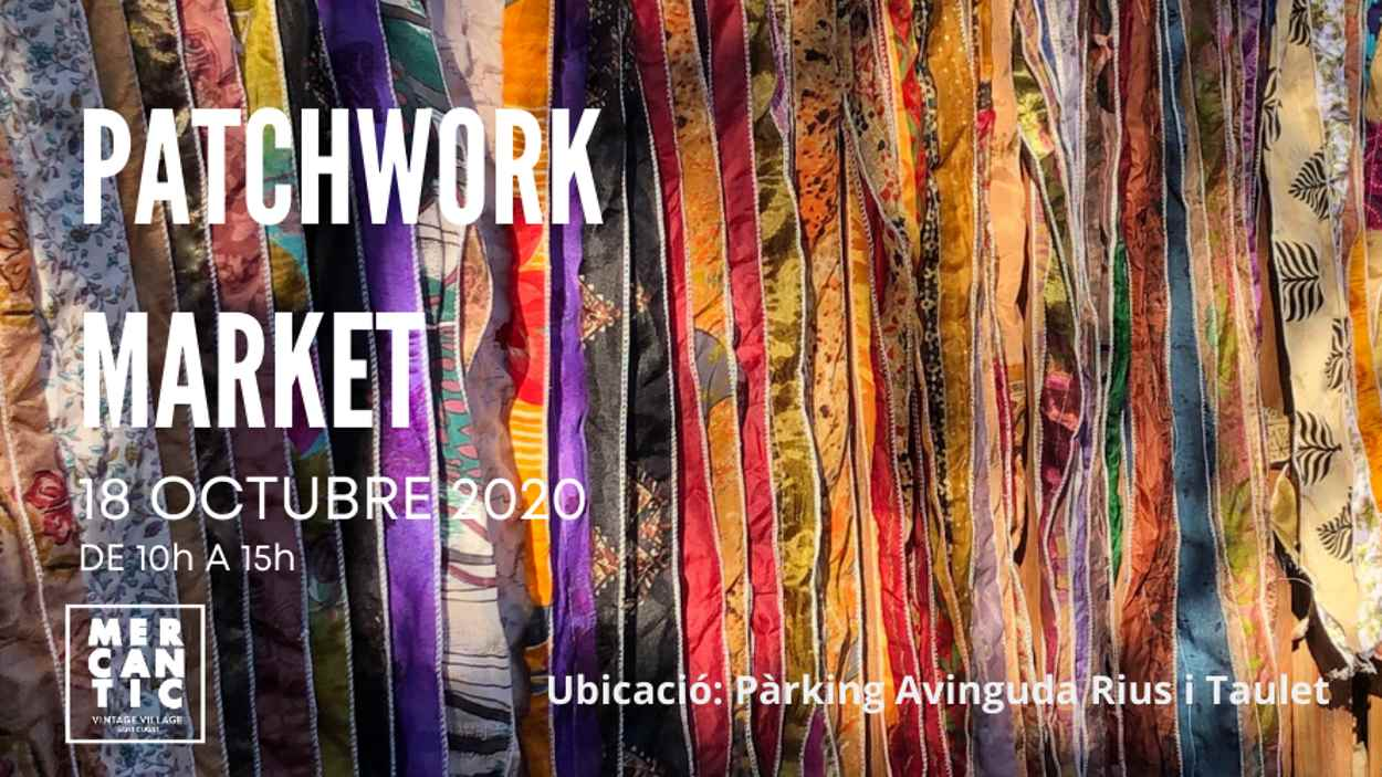 AJORNAT! Patchwork Market de Mercantic