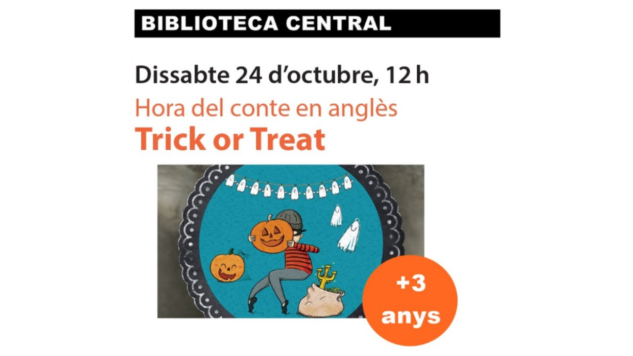 Hora del conte en anglès: 'Trick or treat'