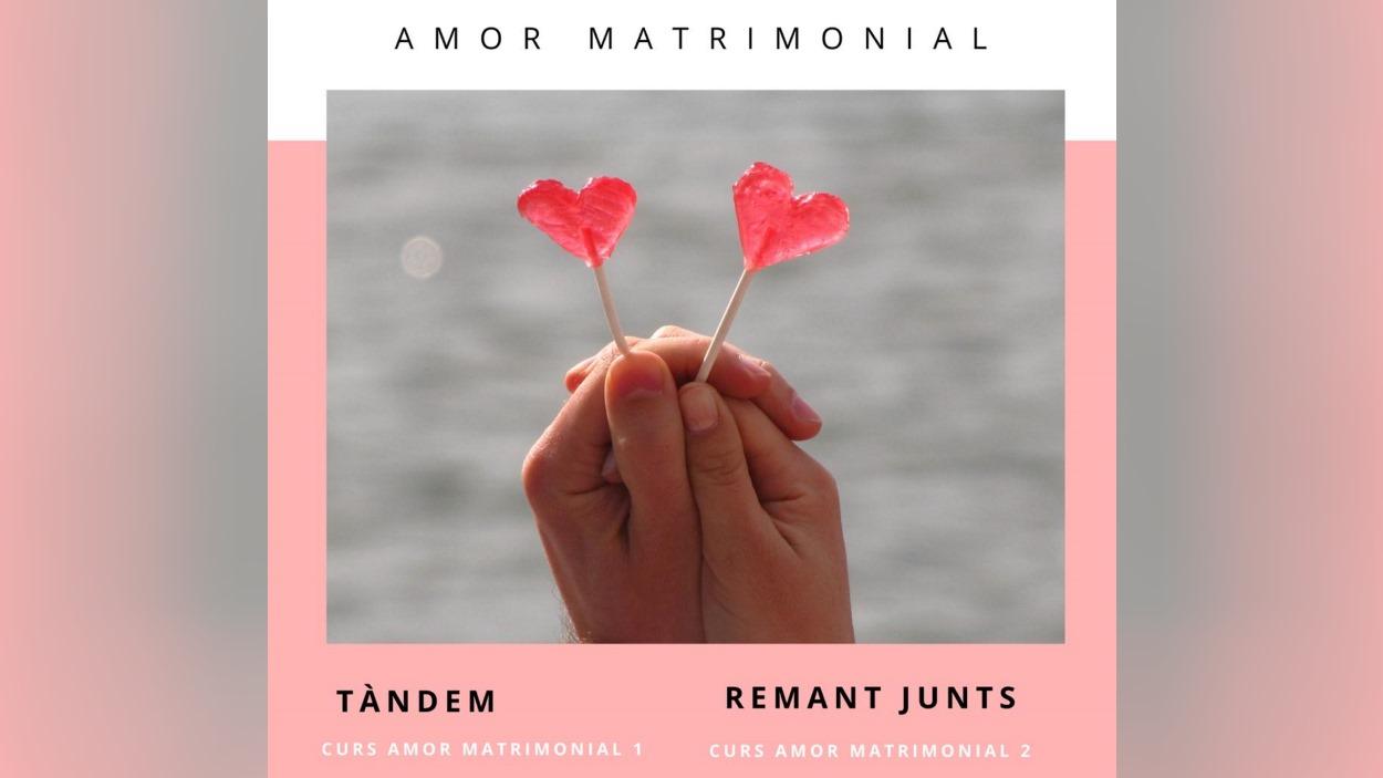 Curs d'orientació familiar: 'Amor matrimonial' (I i II )