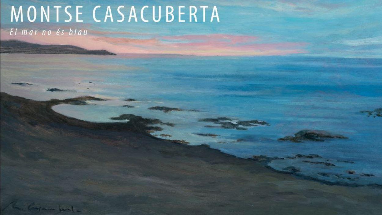 Inauguració d'exposició: 'El mar no és blau', de Montse Casacuberta