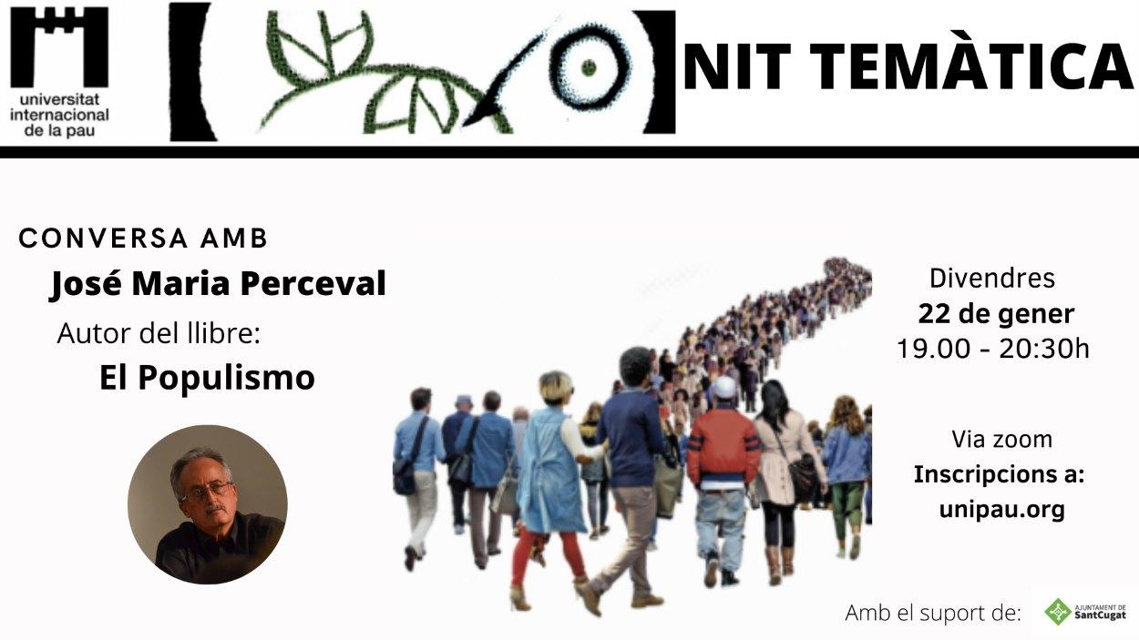 ONLINE - Nits temàtiques de la Unipau: Conversa amb José María Perceval