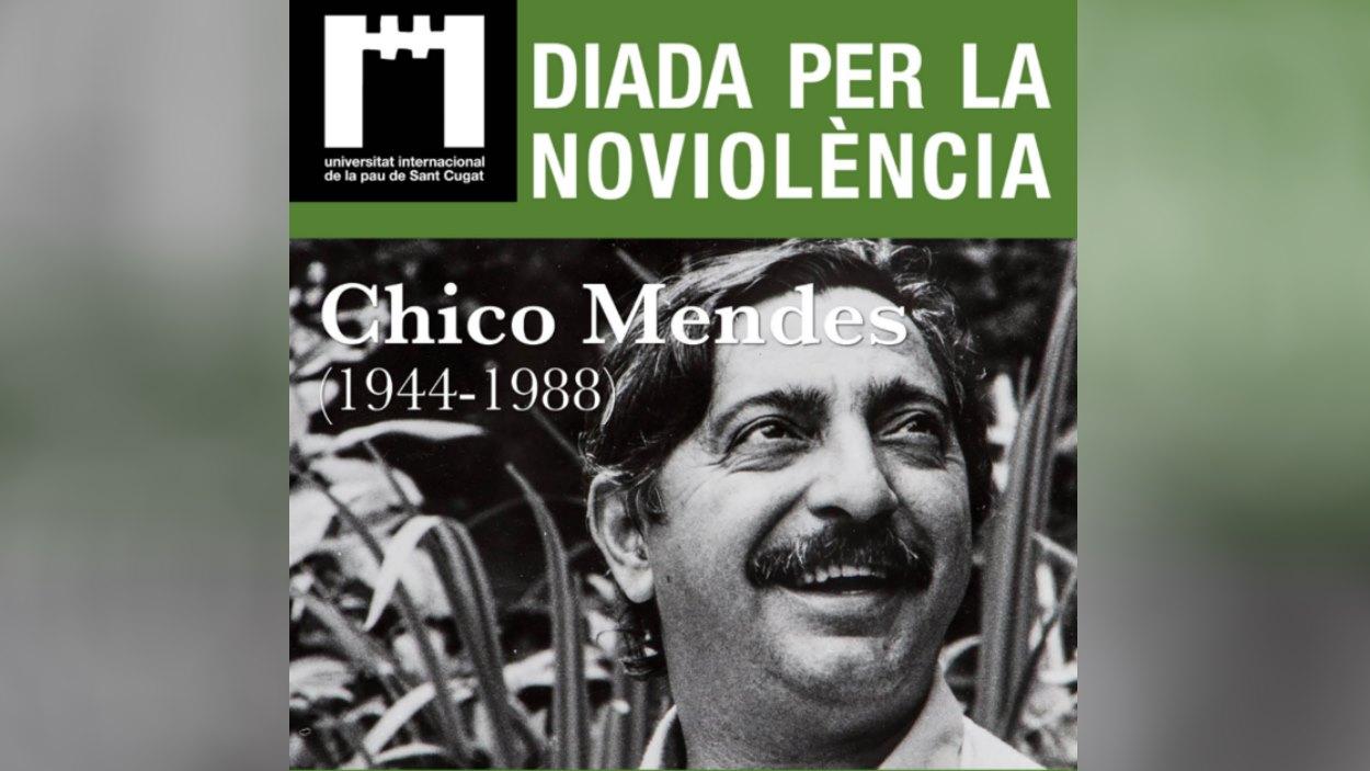 Diada per la No-violència 2021: Tribut a Chico Mendes
