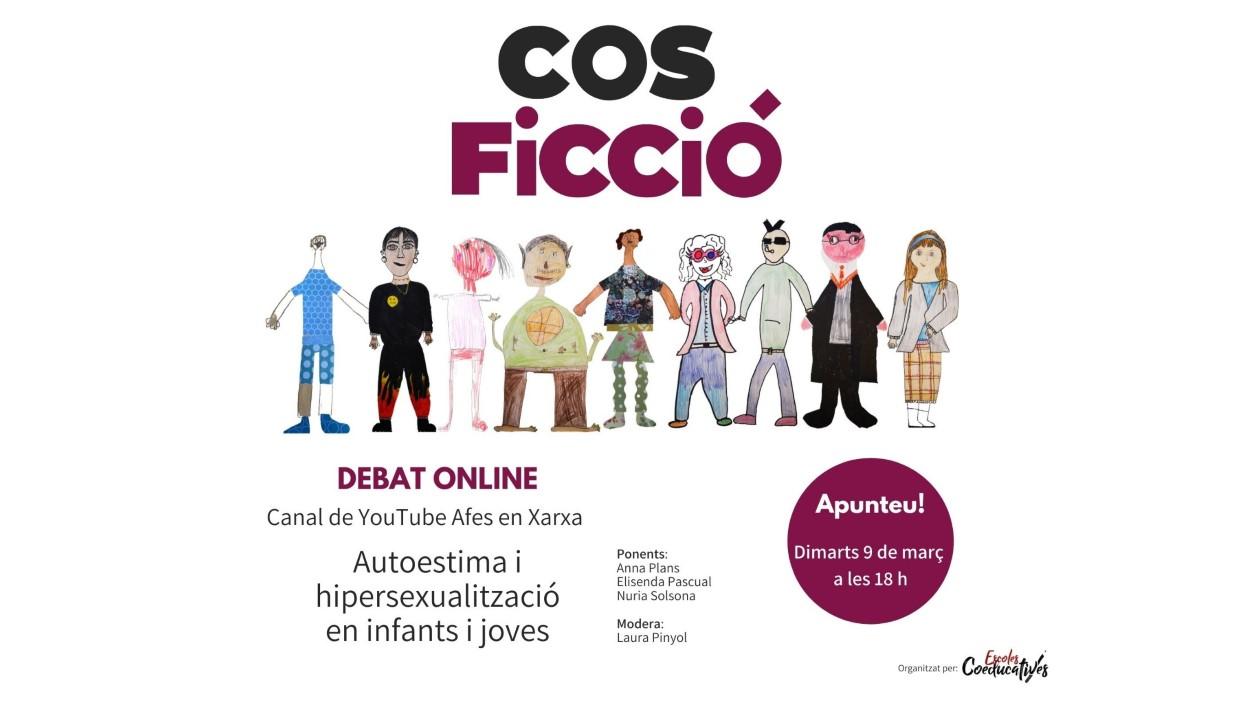 ONLINE - Debat: 'Cos i Ficció. Autoestima i hipersexualització en infants i joves'