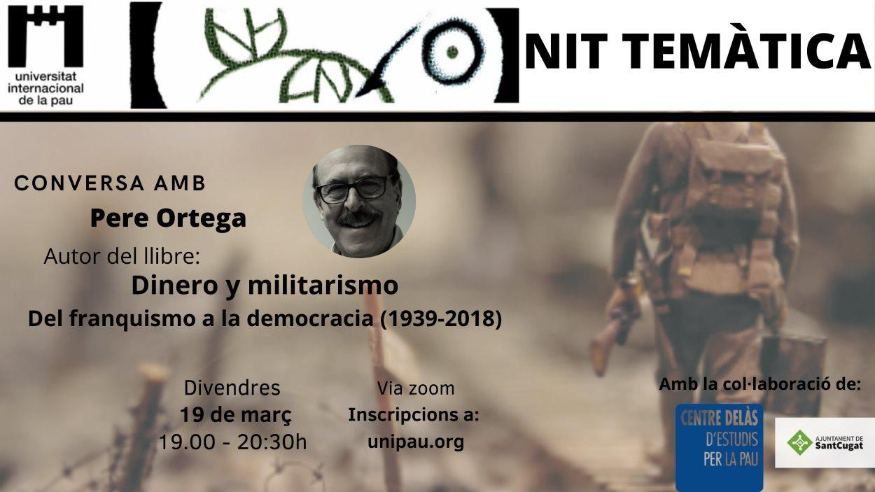 ONLINE - Nits temàtiques de la Unipau: Conversa amb Pere Ortega