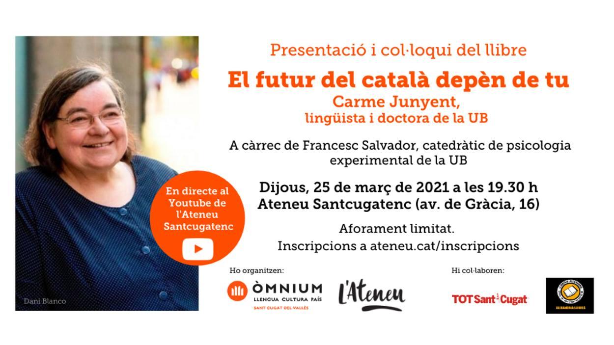 Presentació de llibre: 'El futur del català depèn de tu', de Carme Junyent - Presencial i en línia