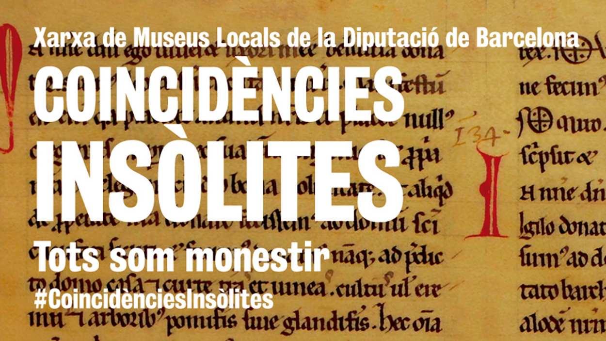 Exposició: 'Coincidències insòlites: Tots som monestir'