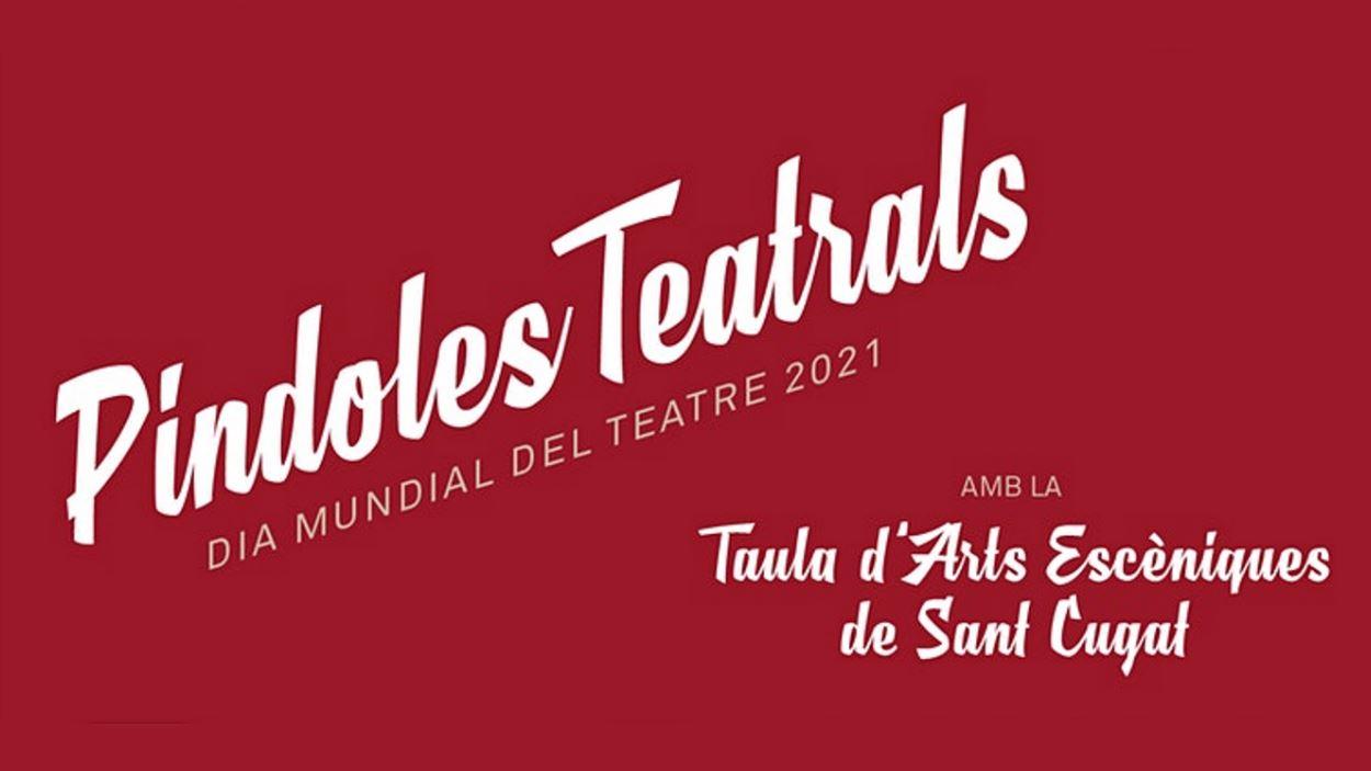 Dia Mundial del Teatre: 'Píndoles teatrals'