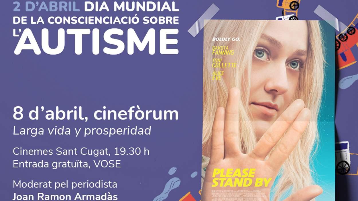 Dia Mundial de l'Autisme: Cinefòrum: 'Larga vida y prosperidad'