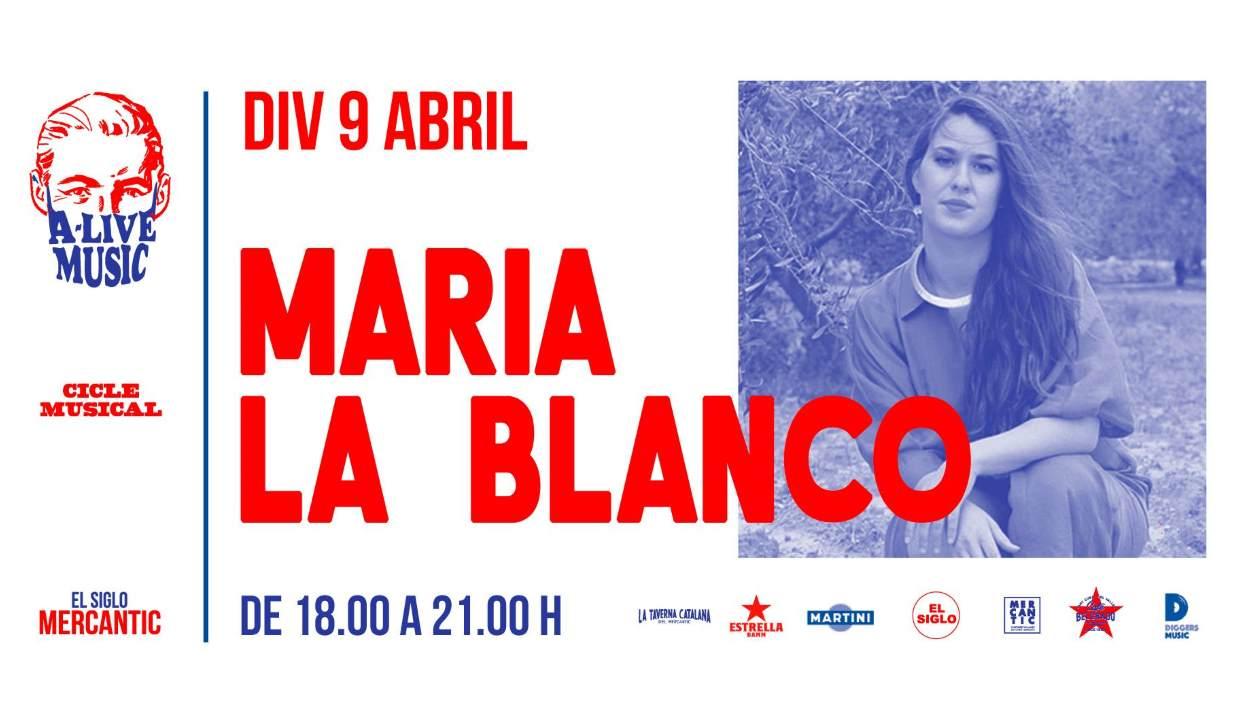 (A) Live Music: Maria La Blanco