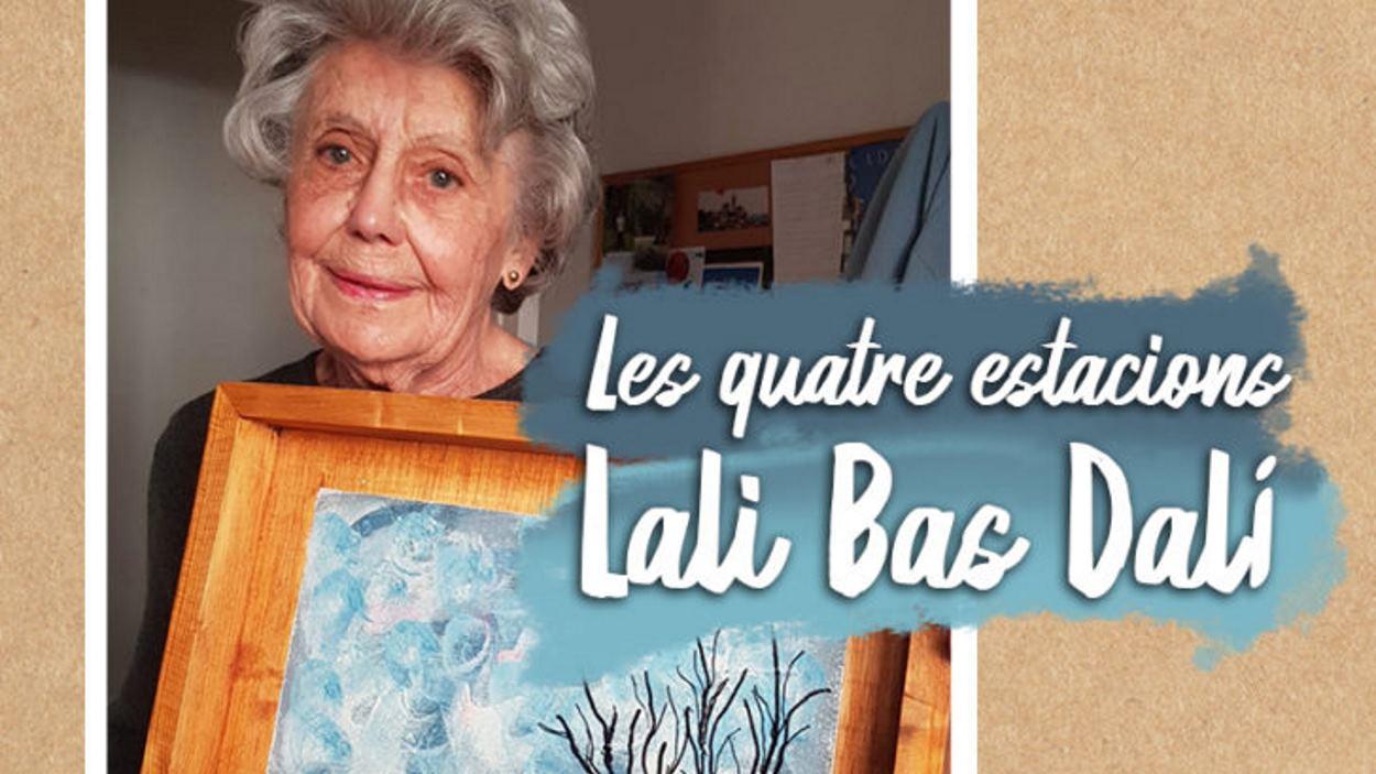 Exposició: 'Les quatre estacions', de Lali Bas Dalí