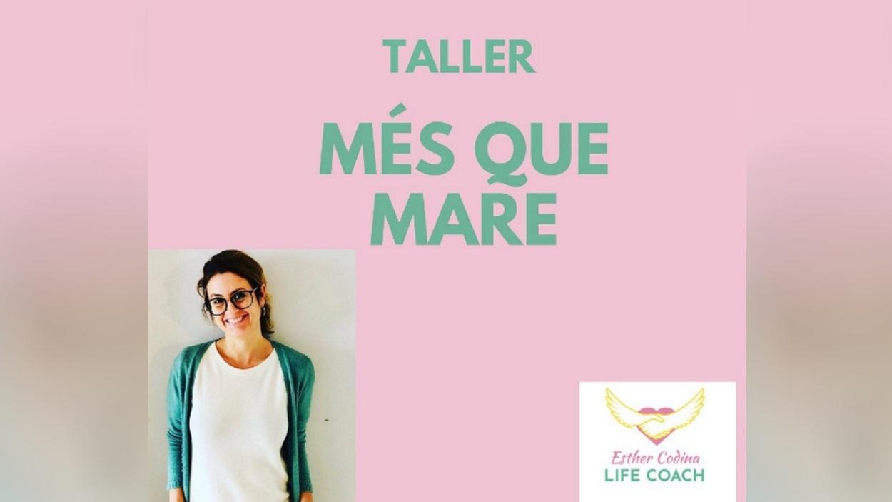 Taller: 'Més que mare'