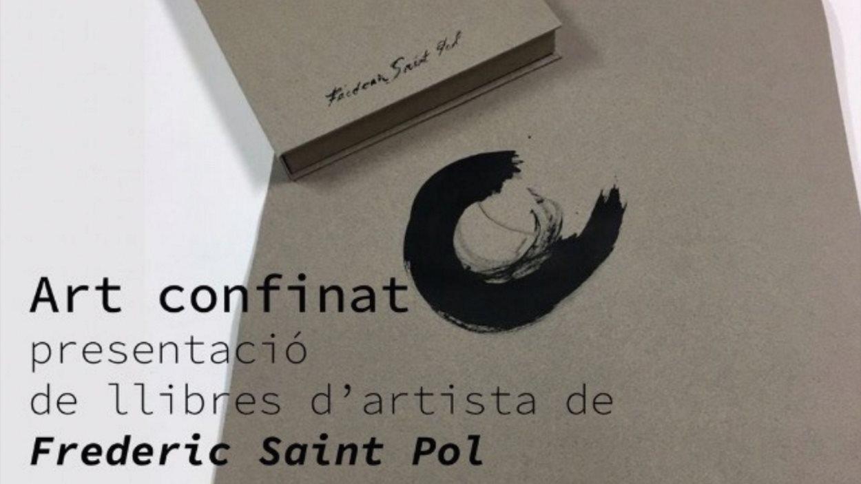 Presentació de llibres d'artista 'Art confinat', de Frederic Saint Pol