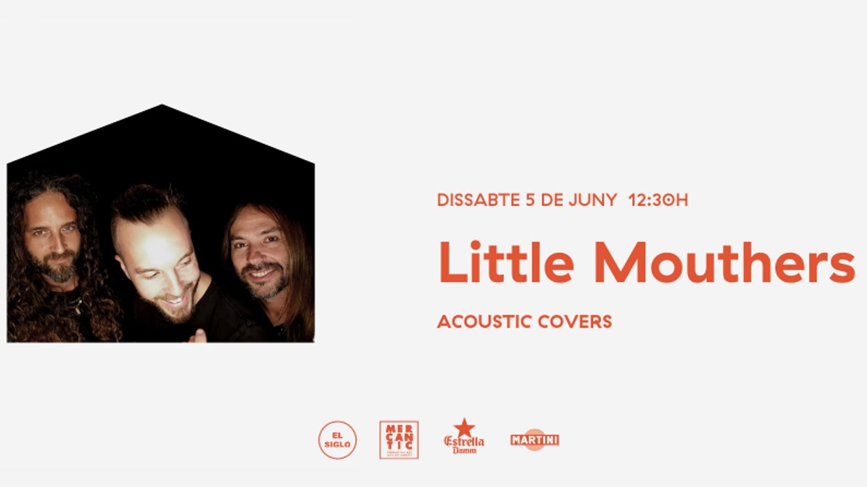 Concert-vermut a El Siglo: Little Mouthers