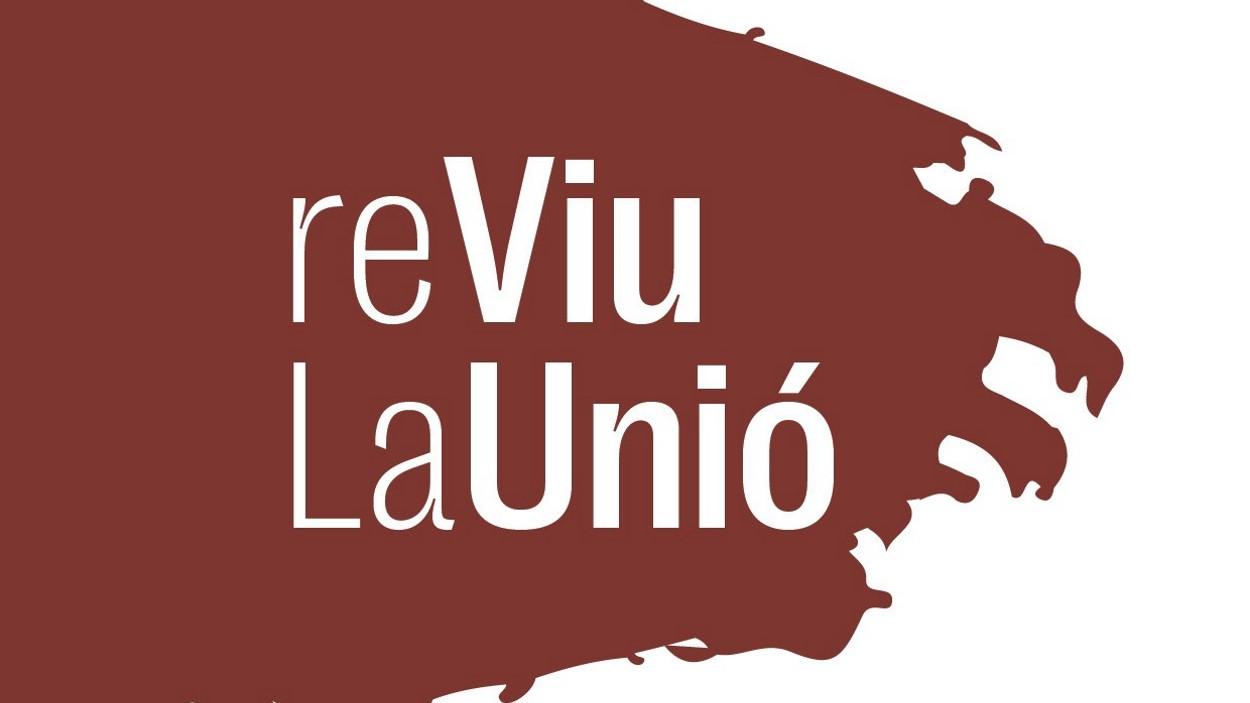 Acte de presentació de la campanya 'Reviu La Unió'