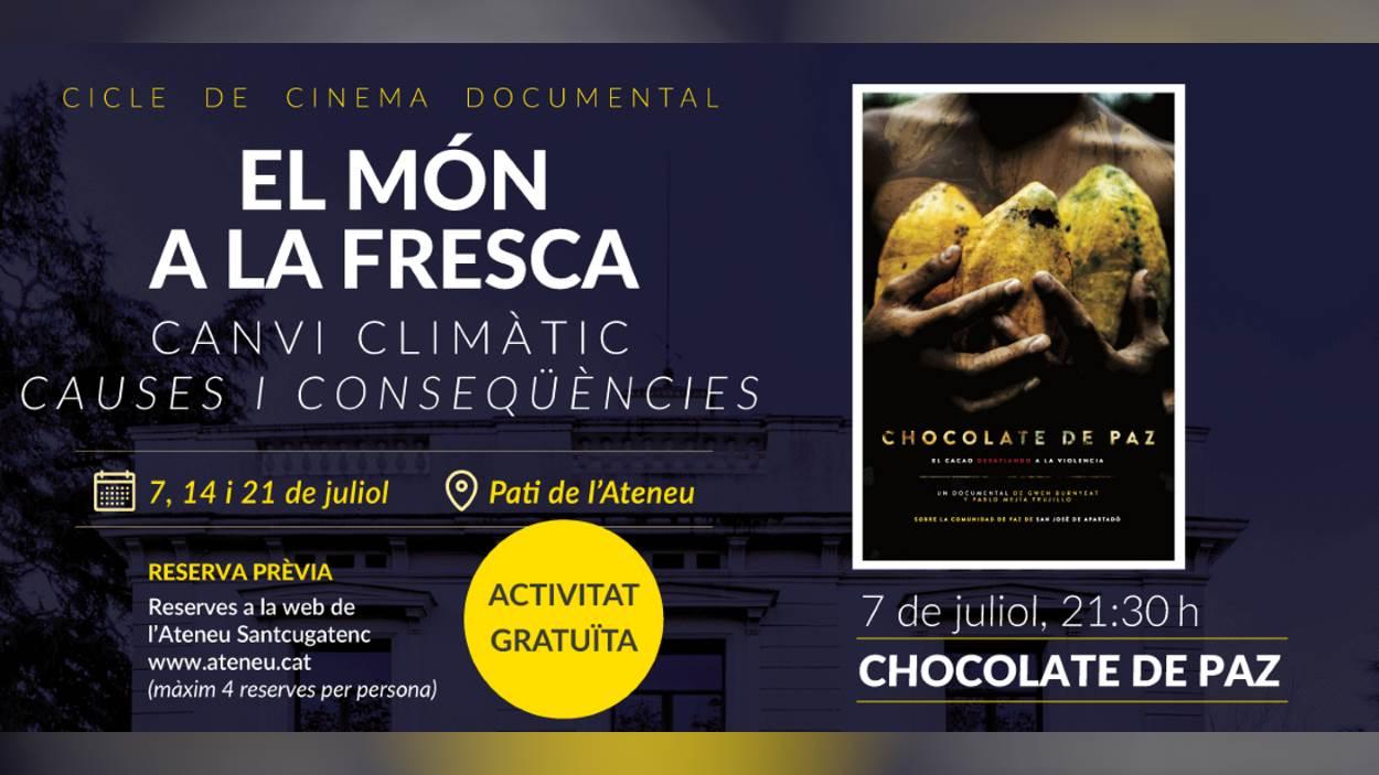 Cinema documental 'El món a la fresca': 'Chocolate de paz'