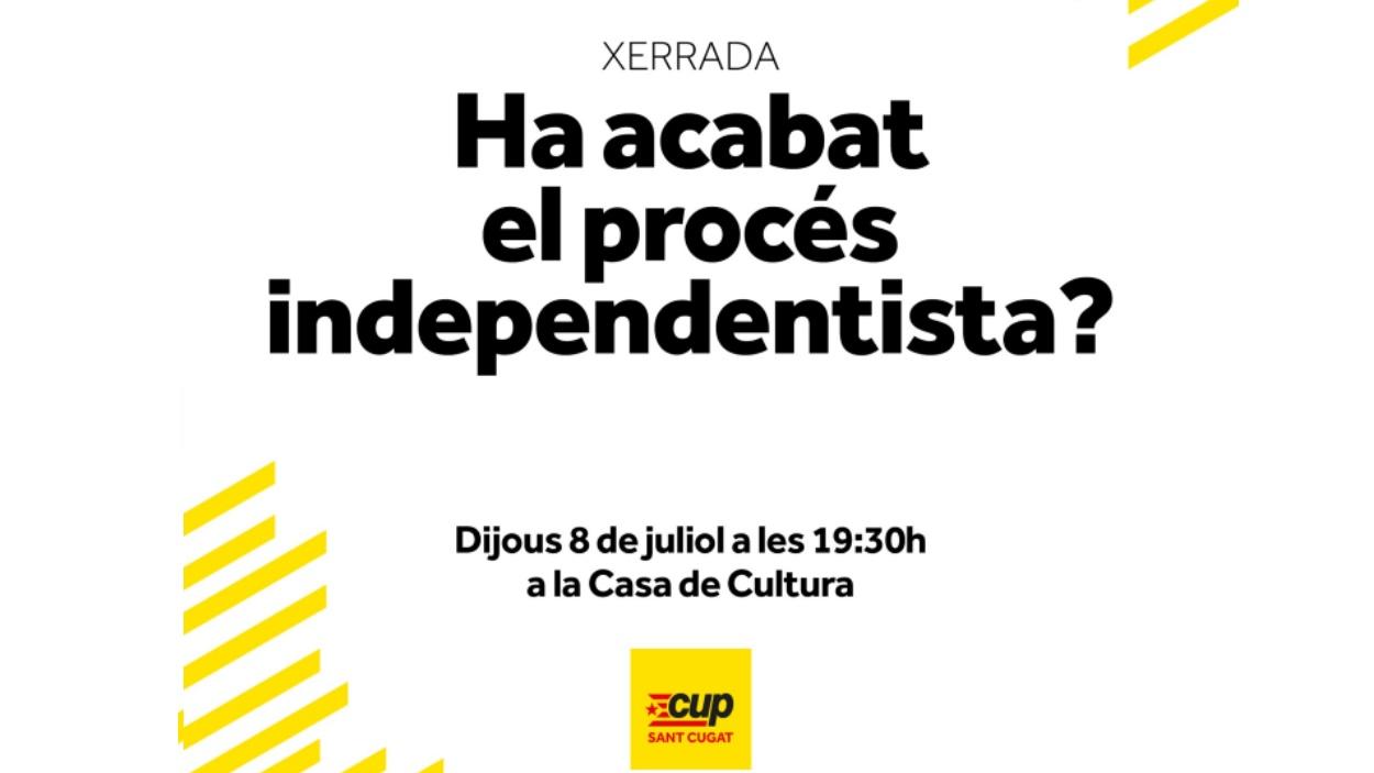 AJORNAT! Xerrada: 'Ha acabat el procés independentista?'