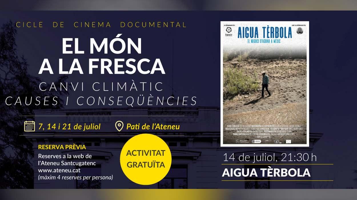 Cinema documental 'El món a la fresca': 'Aigua tèrbola'