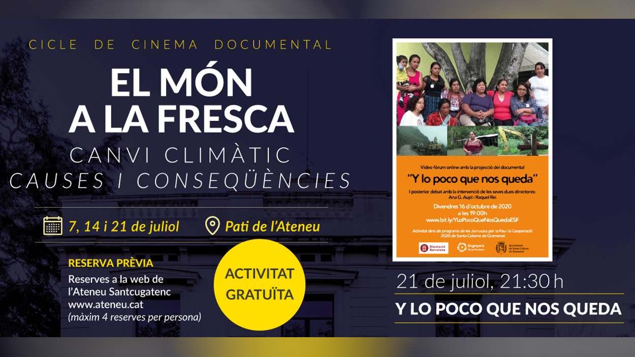 Cinema documental 'El món a la fresca': 'Y lo poco que nos queda'