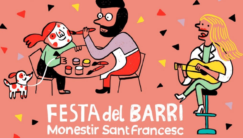FESTA DEL BARRI MONESTIR SANT FRANCESC