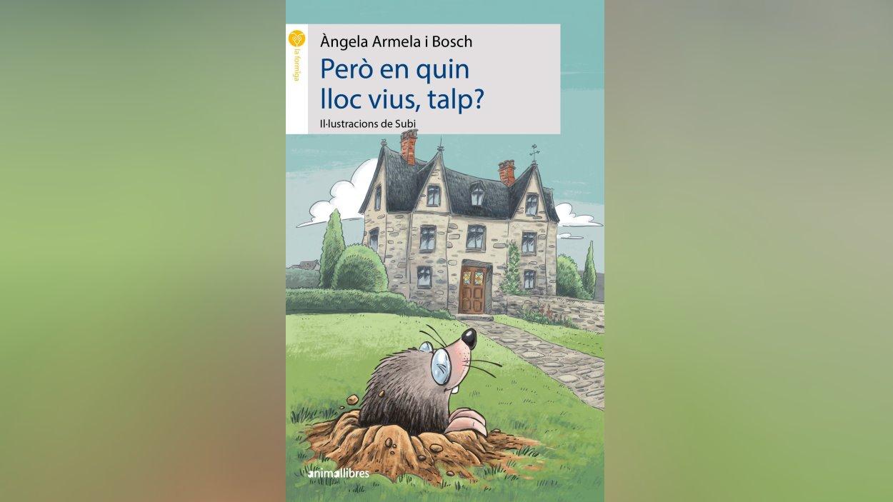 Presentació de llibre: 'Però en quin lloc vius, talp?', d'Àngela Armela i Bosch
